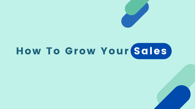 How To Grow Your Sales